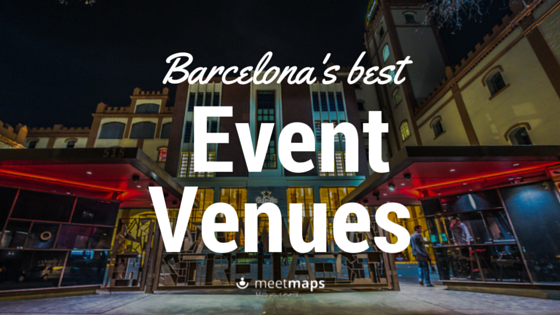 The Best Event Venues In Barcelona For Holding a Tech Event