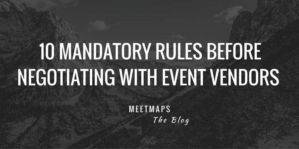 10 Mandatory Rules Before Negotiating With Event Vendors