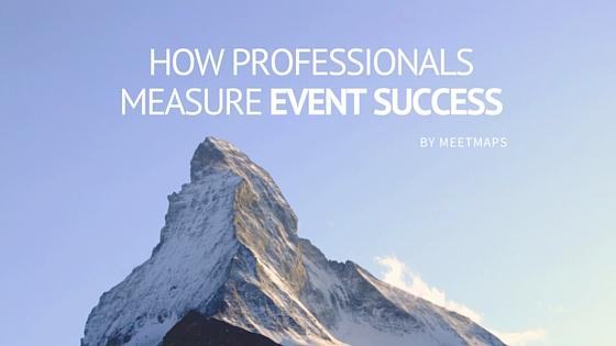 How Modern Professionals Measure Event Success