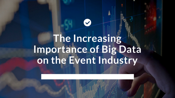 The Increasing Importance Of Big Data For Successful Events