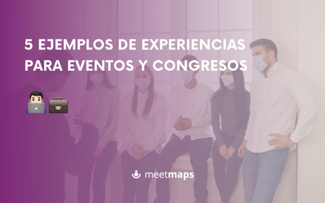 5 ejemplos de experiencias para eventos o congresos