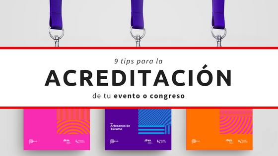 9 tips para la acreditación de tu evento o congreso