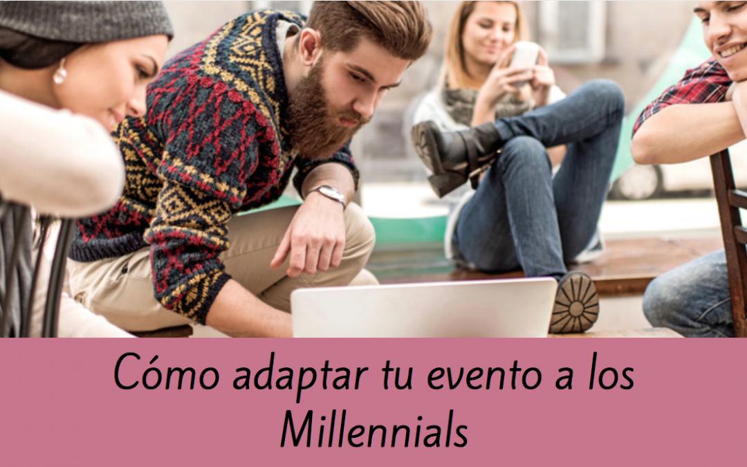 Cómo adaptar tu evento a los Millennials