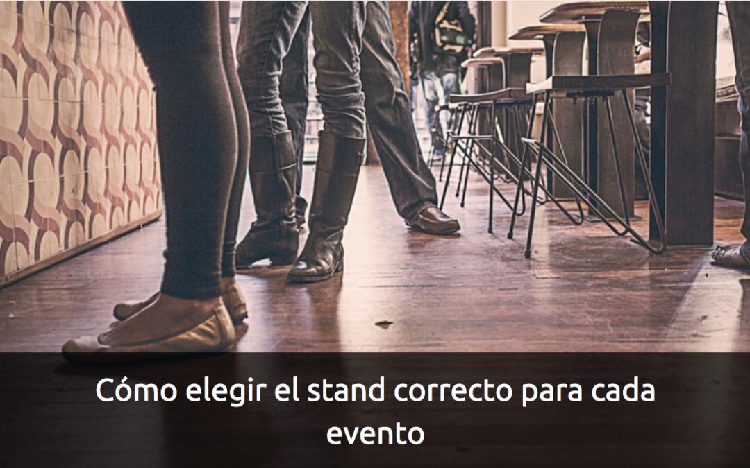 Como elegir el stand correcto para cada evento