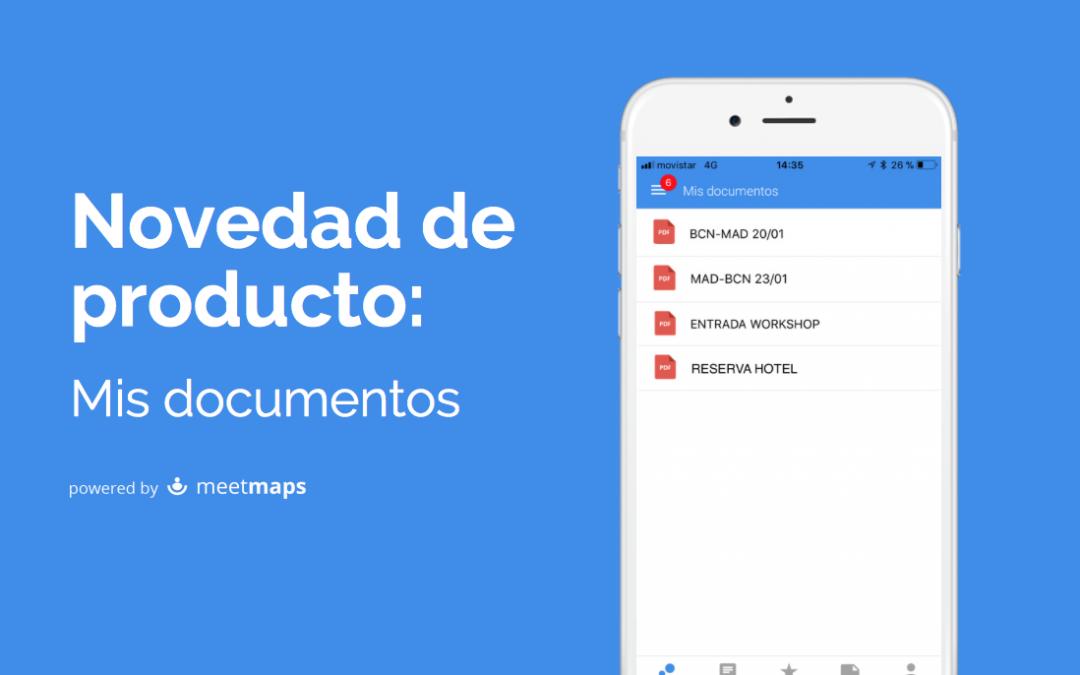 Mis documentos, la nueva funcionalidad de la app de Meetmaps