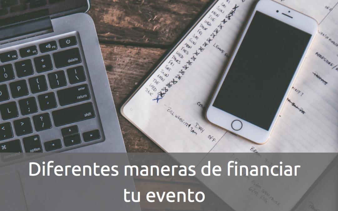 Diferentes maneras de financiar tu evento