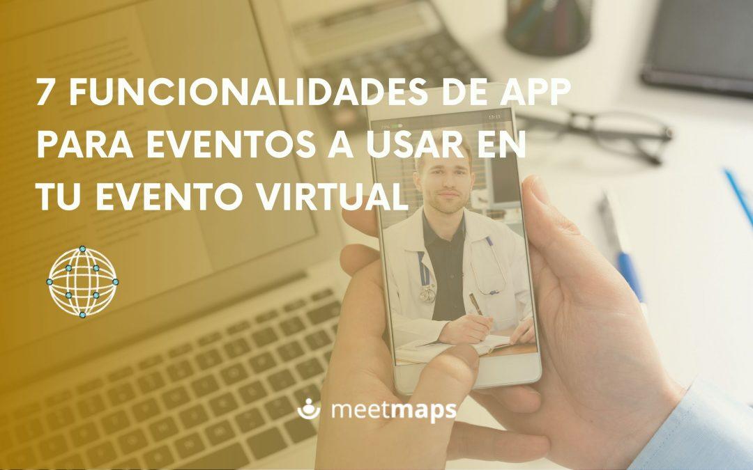 7 funcionalidades de la app a usar en tu evento virtual