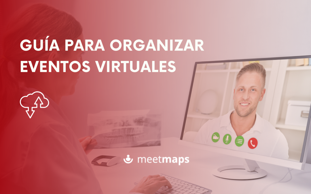Guía para organizar eventos virtuales