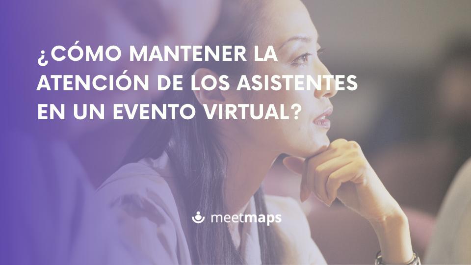 atención evento virtual