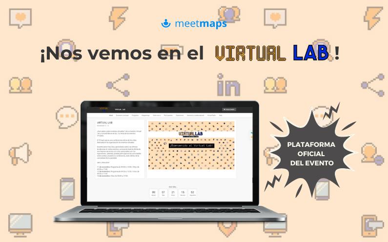 Meetmaps, la plataforma del VIRTUAL LAB, el evento virtual del año