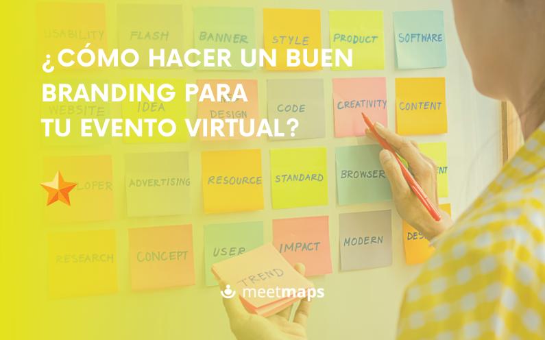 Cómo hacer un buen branding para tu evento virtual