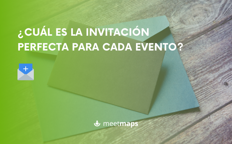 ¿Cuál es la invitación perfecta para cada evento?