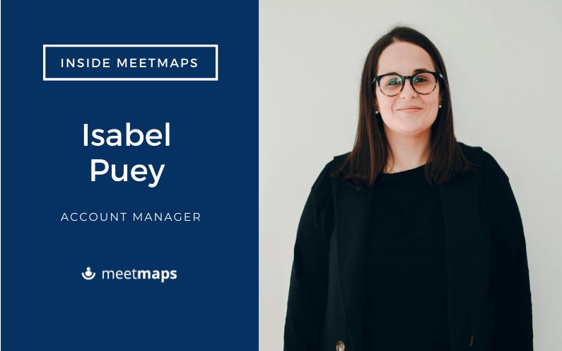 Más allá de las cuentas. Entrevista a Isabel Puey, Account Manager en Meetmaps