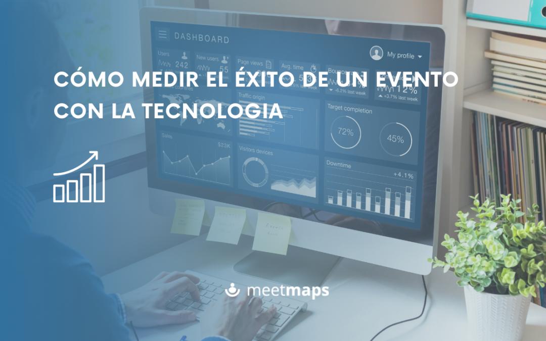 Cómo medir el éxito de un evento a través de la tecnología