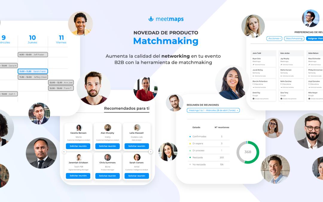 Aumenta la calidad del networking con el Matchmaking