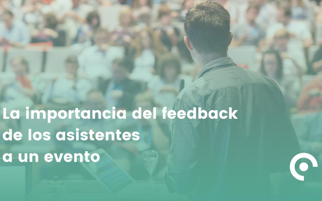 La importancia del feedback de los asistentes a un evento