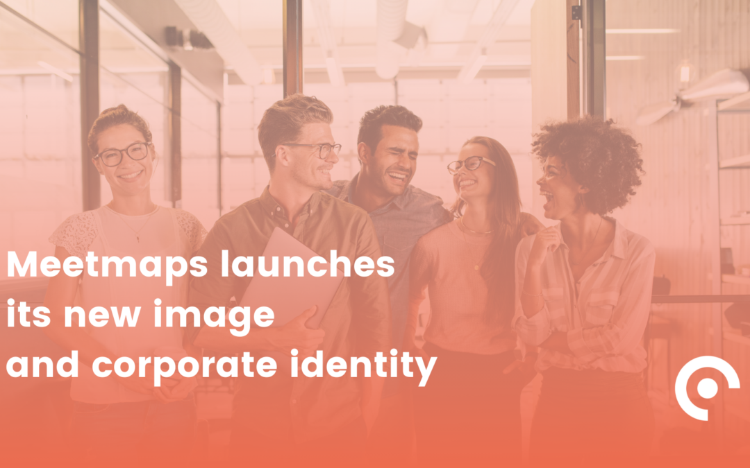 Meetmaps launches its new image and corporate identity